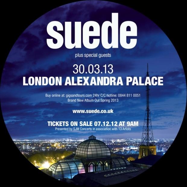 Najavni plakat povratničkog koncerta Suedea, zakazanog za 30. ožujka 2013. u londonskom Alexandra Palaceu