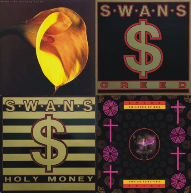Ključni albumi Swansa iz '80-ih (ne kronološkim redom): Burning World, Greed, Holy Money i Children of God