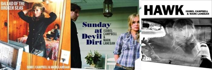 Albumi 'Balald of Broken Seas', 'Sunday at Devil's Dirt' i 'Hawk', zajednički uradci Isobel campbell i Marka Lanegana