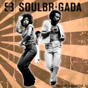 SoulBrigada-pres.-The-Soul-Of-Reggae-Vol.-2