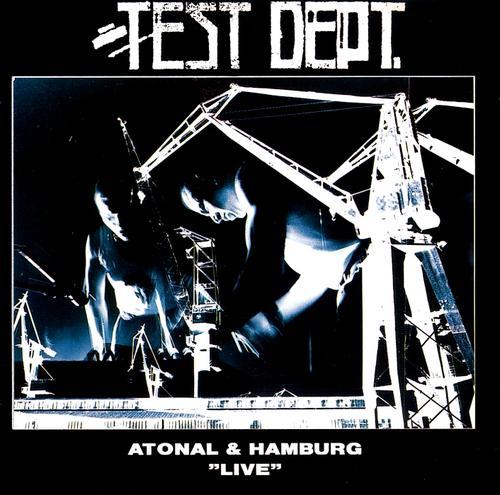 Atonal++Hamburg+Live+test+dept