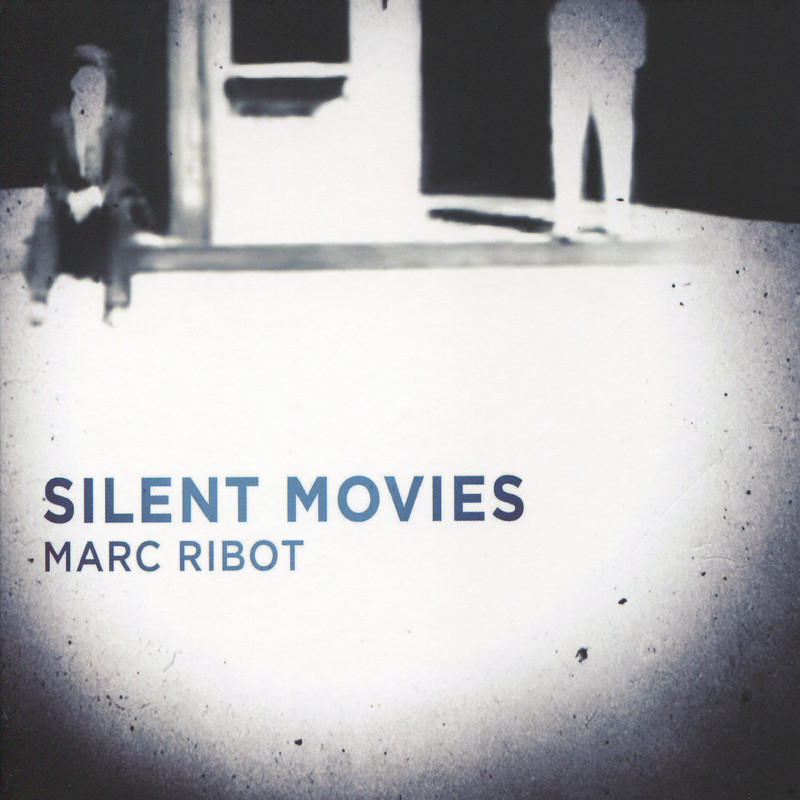 marc-ribot-silent-movies